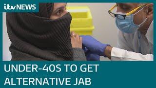 Under-40s to be offered alternative to AstraZeneca Covid vaccine | ITV News