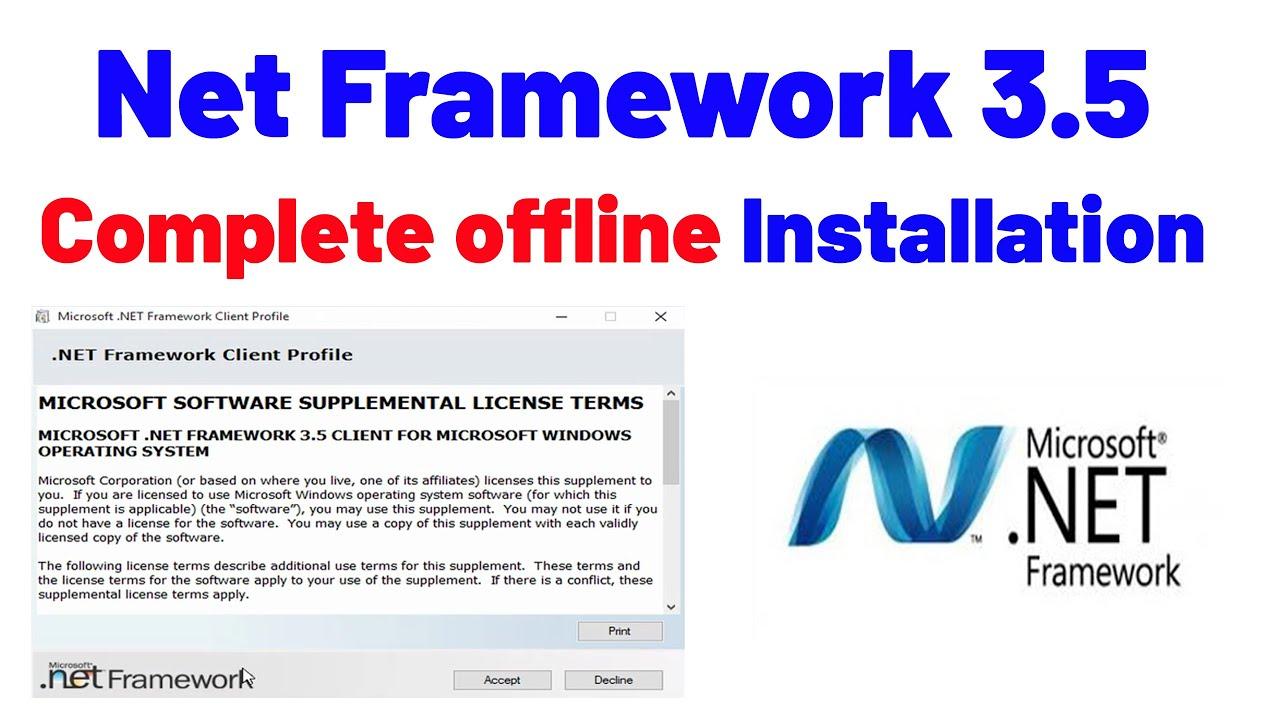 How to install Net Framework 3 5 Complete offline