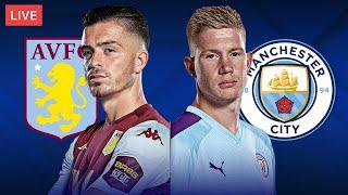 ASTON VILLA vs MAN CITY - LIVE STREAMING - Premier League - Football Match