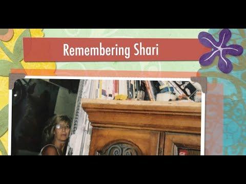Remembering Shari