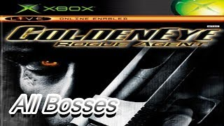 Goldeneye Rogue Agent All Bosses XBOX