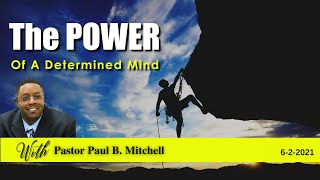The Power Of A Determined Mind - Part 2