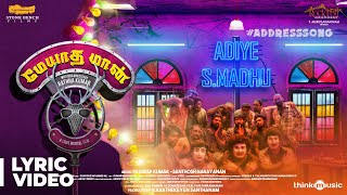 Meyaadha Maan | Address Song Adiye S.Madhu Song with Lyrics | Vaibhav, Priya | Santhosh Narayanan