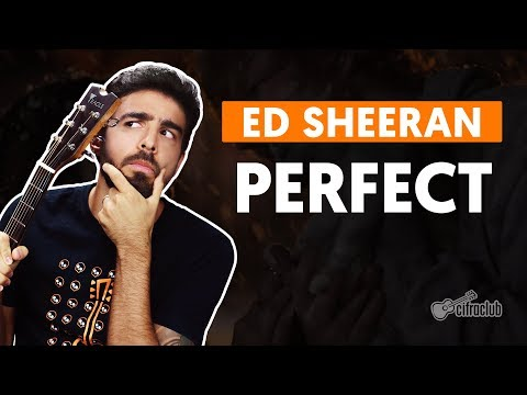 PERFECT - Ed Sheeran (aula de violão simplificada)