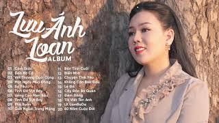 Album Cảm Giác - Đàn Bà Cũ | Lưu Ánh Loan | 100 Bài Nhạc Tâm Trạng Nghe Buồn Da Diết