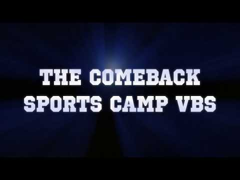 """The Comeback"" Sports Camp VBS"