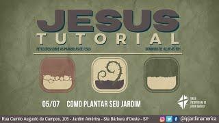 Série: Jesus Tutorial [12/07/2020]