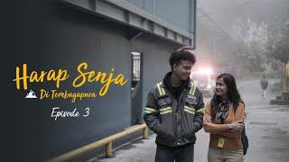 """Thumbnail of """"Harap Senja di Tembagapura"""" – Episode 3"""