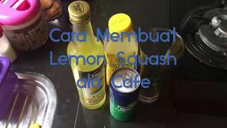 Gambar cover Cara Membuat Minuman Lemon Squash Ala Cafe