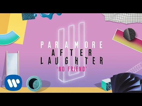 Paramore No Friend (Audio)