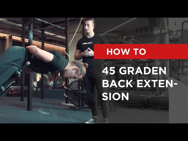 HOW TO: 45 graden Back Extension