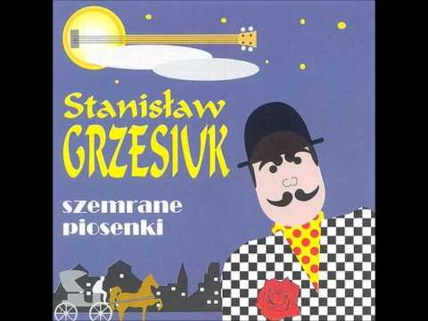 Stanisław Grzesiuk - Ciężka jest człowiecza dola