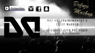 M83 vs. Chainsmokers ft. Emily Warren - Midnight City vs. Paris // UMF 2017 Mashup