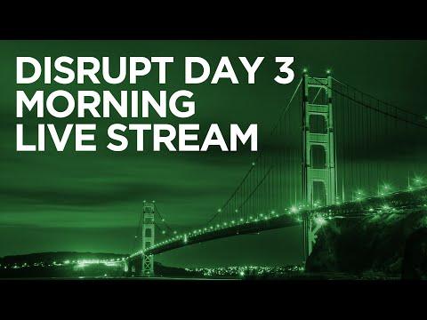 Disrupt SF 2016 Day 3 Morning