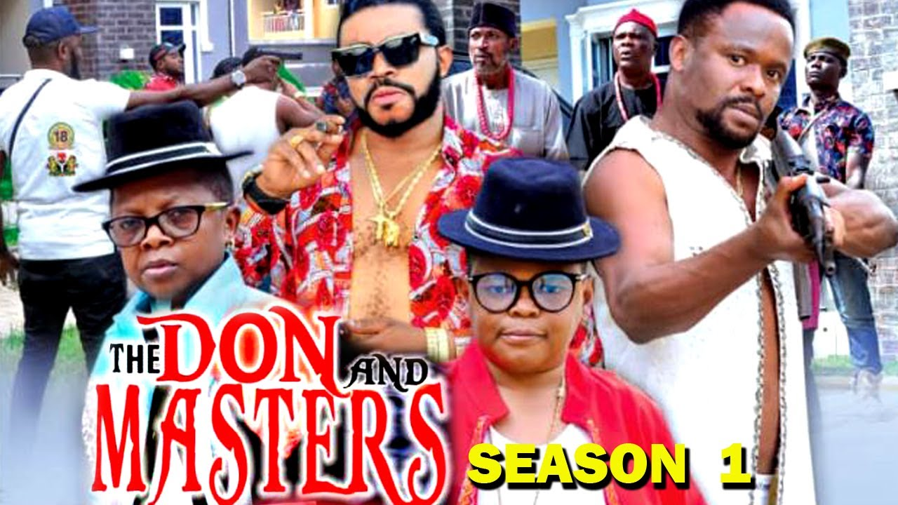 Download THE DON AND MASTERS SEASON 1 - (New Hit Movie) 2020 Latest Nigerian Nollywood Movie Full HD