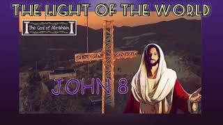 BIBLE VERSE - The Light of the World - John 8:12