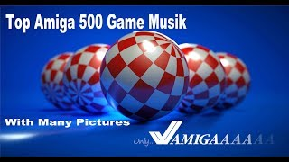 Amiga 500 Best Game Musik With Cool Pictures