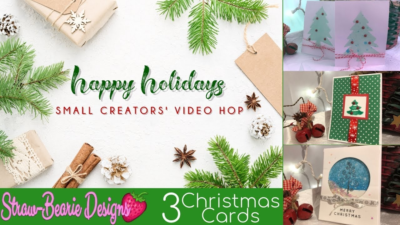 Happy Holidays Small Creators\' Video Hop - 3 Christmas Cards - YouTube