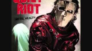Metal Health (Bang Your Head) by: Quiet Riot