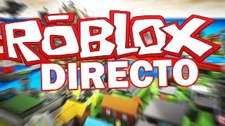 ROBLOX EN DIRECTO CON SUBS | Roblox ⭐Mapas random | GamePlaysMix