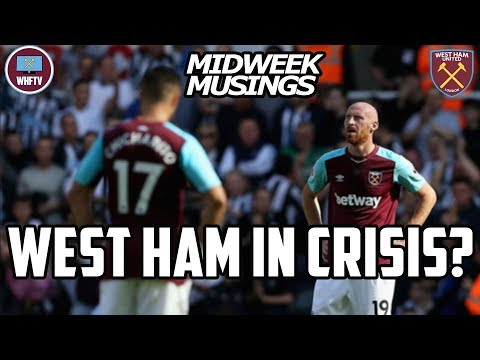 Are West Ham In Crisis? What formation against Huddersfield? Plus more | Midweek Musings