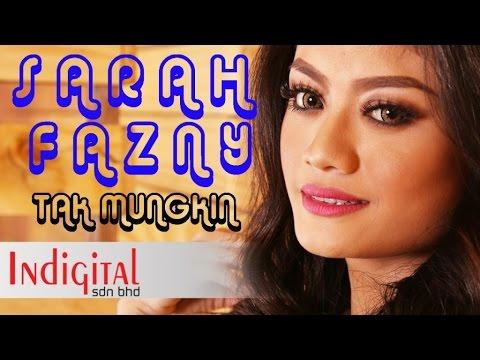 Sarah Fazny - Tak Mungkin (Official Lyric Video)