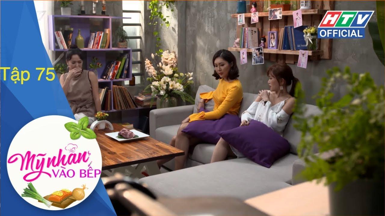 image HTV MỸ NHÂN VÀO BẾP | Bụt sống | MNVB #75 FULL