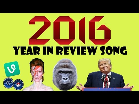 2016 Year In Review Song