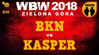 bitwa BKN vs KASPER # WBW 2018 Zielona Góra (1/8) # freestyle battle