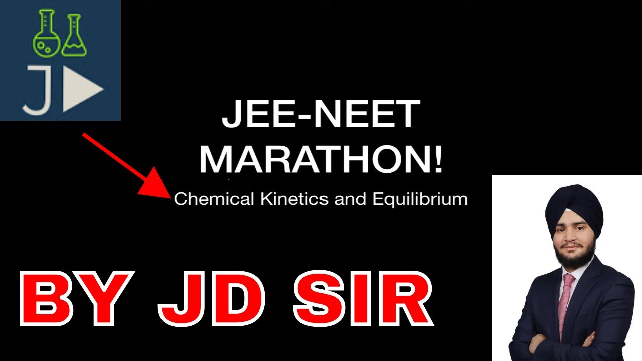 JEE and NEET Marathon! | Chemical Kinetics and Equilibrium ...