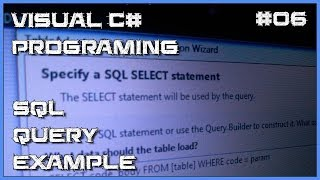 Visual C# 06 - Simple SQL query example