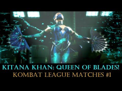 \/ - Kitana Khan : Queen Of Blades! ( MK11 ) Kombat League #1