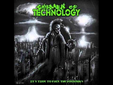 Children of Technology - Full Album - It´s Time To Face the Doomsday (2010)
