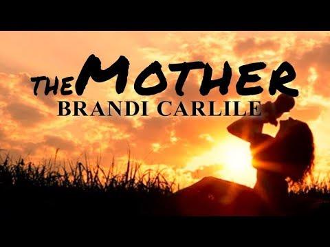 Brandi Carlile - Th Mother (Lyric Video) Mp3