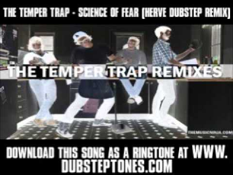 The Temper Trap - Science Of Fear (Herve Dubstep Remix) [ New Video + Lyrics + Download ]