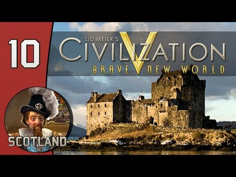 Spaceship Money - Let's Play Civilization V: Scotland - Part 10