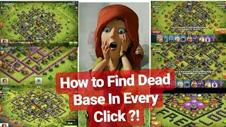 Clash Of Clans / How To Find Dead Base In Every Click ?! / Best & Easy Way To Find Dead Base 👍