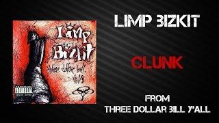 Скачать Limp Bizkit Clunk Lyrics Video