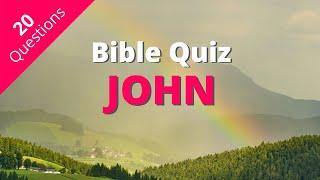 Bible Quiz   B๐ok of John Quiz