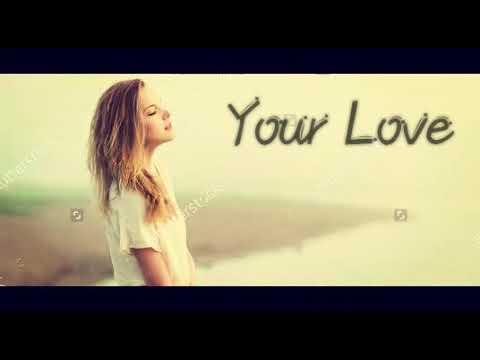 Your Love ( New song 2018)  Md riyadh al jait