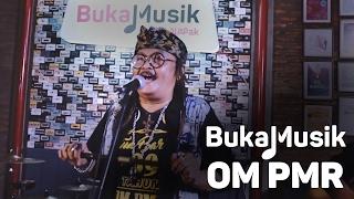 OM PMR Full Concert | BukaMusik