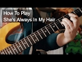watch he video of 'She's Always in My Hair' - Prince Guitar Lesson