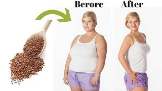 Flaxseed to Lose 4 Kilos in Two Days | Flaxseed to Lose Weight | Weight loss tips