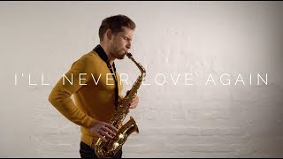 Lady Gaga, Bradley Cooper - I'll Never Love Again (A Star Is Born) [Zygi Sax Cover}