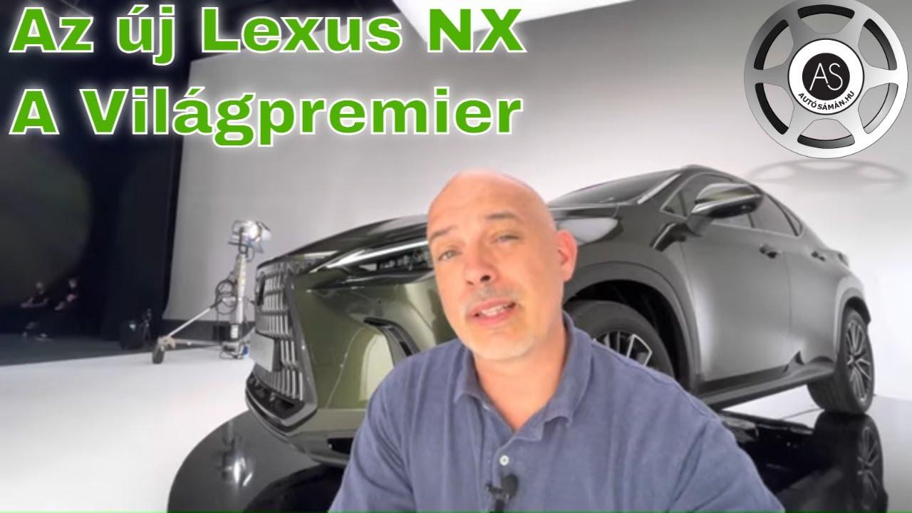Világpremier! Az új Lexus NX! - AutóSámán