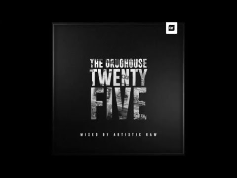 The Drughouse Volume 25 - Mixed By Artistic Raw + Download