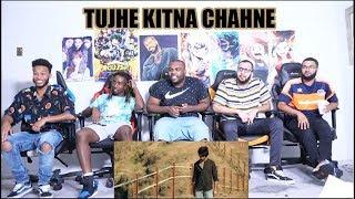 TUJHE KITNA CHAHNE LAGE SONG | KABIR SINGH | Mithoon ft. Arijit Singh | Shahid Kapoor | Reaction