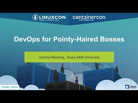 DevOps for Pointy-Haired Bosses by Victoria Blessing, Texas A&M University