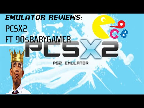Emulator Reviews Part 2: PCSX2 Emulator Review FT 90sBabyGamer