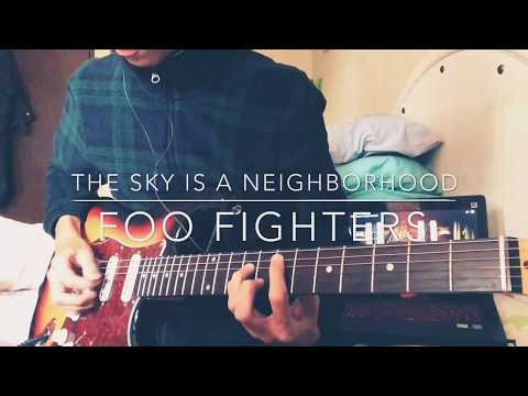 Foo Fighters - The Sky Is A Neighborhood (Guitar Cover)